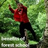 Benefits of Forest School