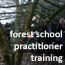 Forest School Practitioner Training