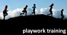 Playwork Training