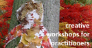 Creative Workshops for Practitioners