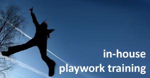In-House Playwork Training