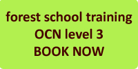 Forest School OCN Level 3 Training Book now